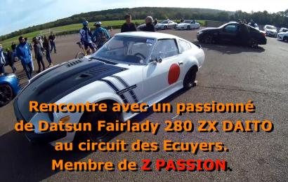 Rencontre d'un passionné de Datsun 280 ZX au circuit des Ecuyers.