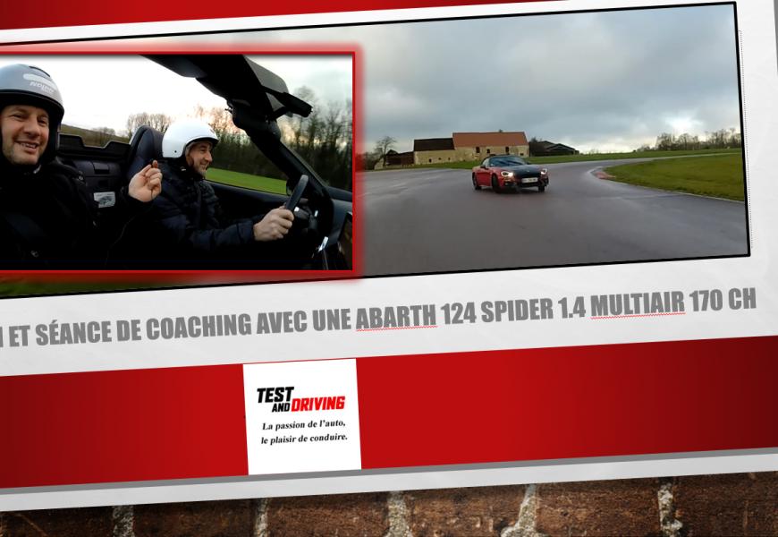 Essai et séance de coaching en pilotage avec une Abarth 124 Spider 1.4 MultiAir 170 ch 2016